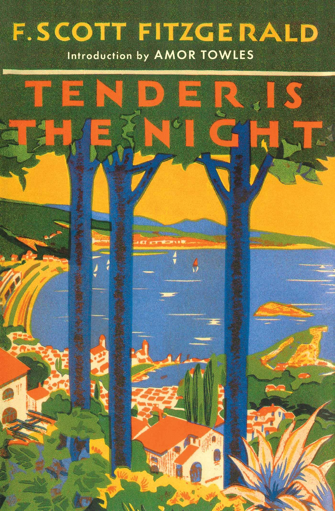 A 2019 edition of Tender is the Night, revisiting the original 1934 cover art.
