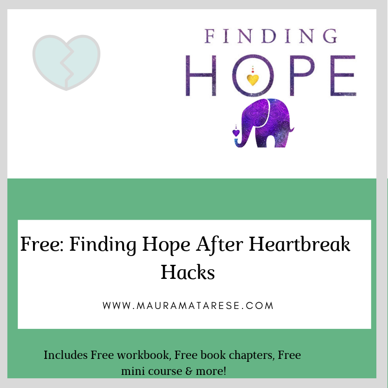 FInding Hope after heartbreak hacks - Not only can you survive heartbreak, you can learn to thrive in your life because of it!