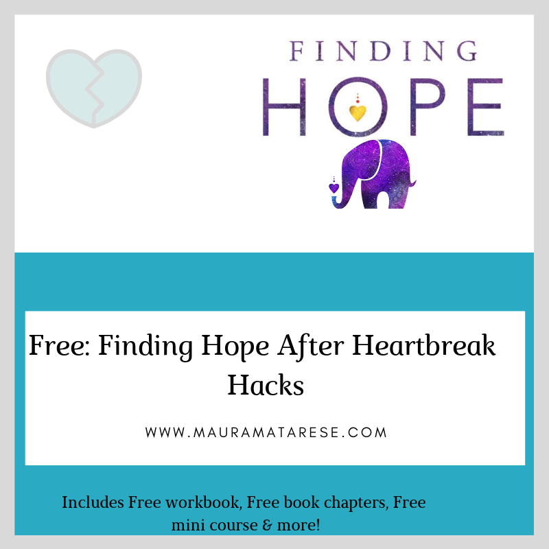 Finding Hope after heartbreak hacks - Not only can you survive heartbreak, you can learn how to thrive in your life because of it!