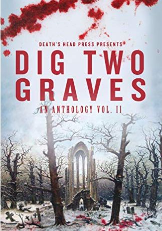 The Tulpa - By Thomas VaughnDig Two Graves: An Anthology Vol. IIJuly 9, 2019