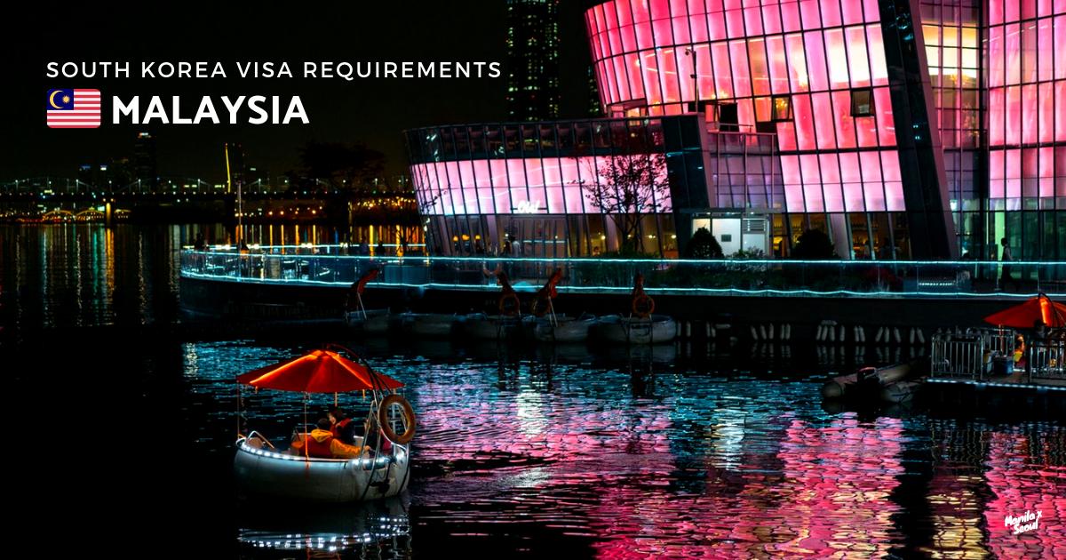 south-korea-visa-requirements-malaysia.png