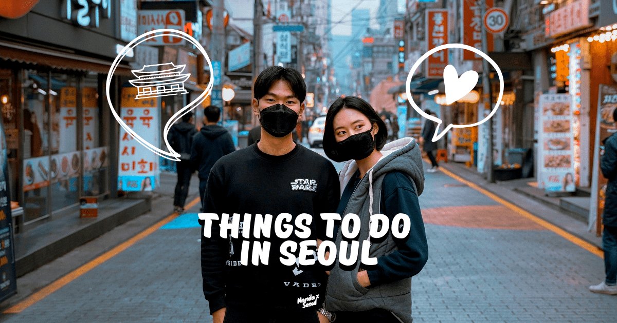 seoul-itinerary-best-things-to-do-in-seoul-attrations-tours.png