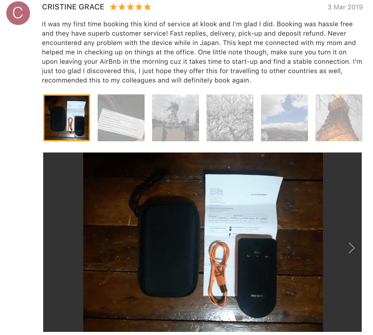 '[It'] was my first time booking this kind of service… Booking was hassle free… Fast replies, delivery, pick-up and deposit refund. Never encountered any problem with the device while in Japan…' - Japan Pocket Wifi review (Klook customer)
