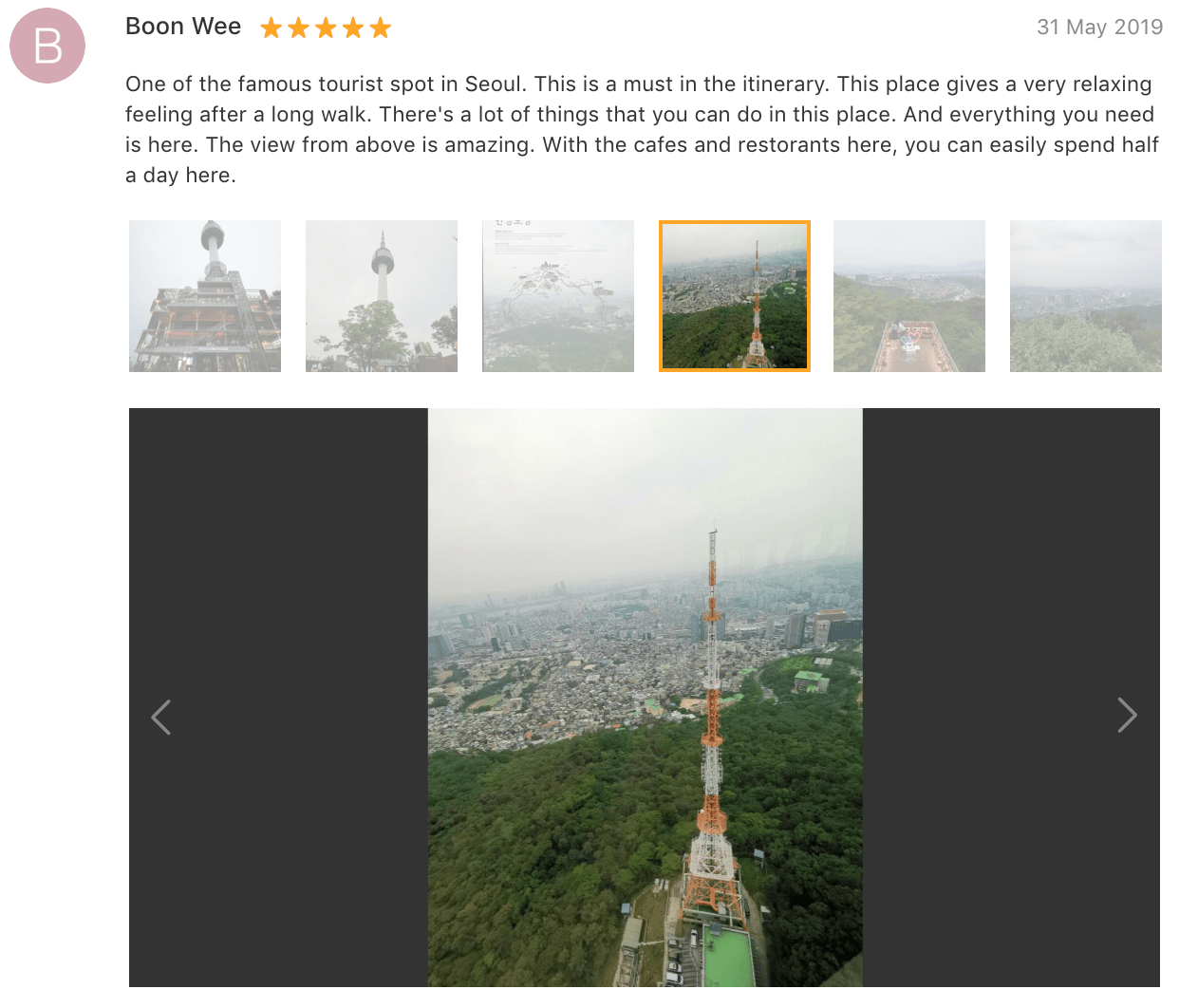 'One of the famous tourist [spots] in Seoul. This is a must in the itinerary… There's a lot of things that you can do in this place… The view from above is amazing. With the cafes…you can easily spend half a day here.' - N Seoul Tower Ticket Review: Klook