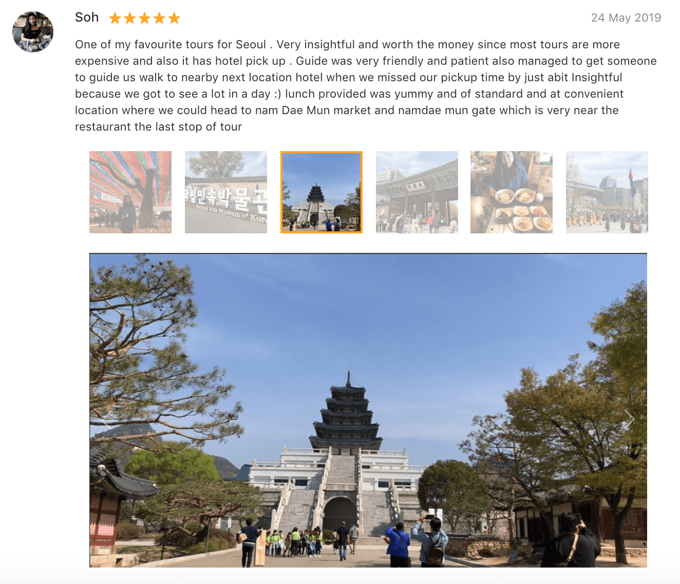 'One of my favourite tours for Seoul. Very insightful and worth the money since most tours are more expensive and also it has hotel pick up. Guide was very friendly and patient… lunch provided was yummy and of standard and at convenient location…' - Seoul Palaces, Markets, and Temples tour review: Klook