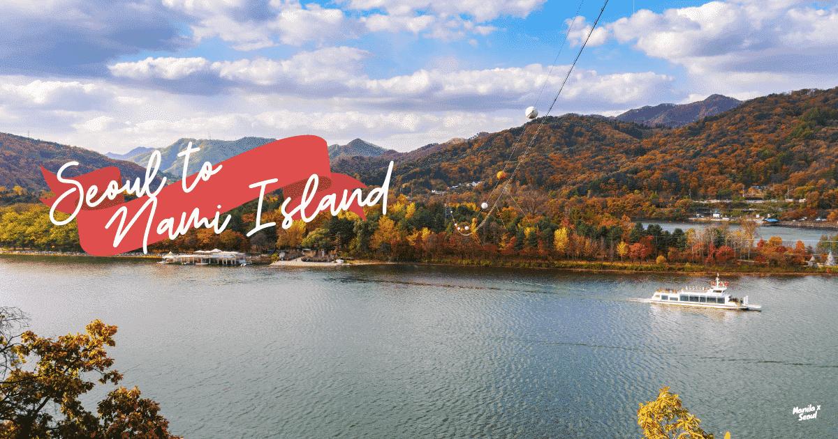 Seoul to Nami Island