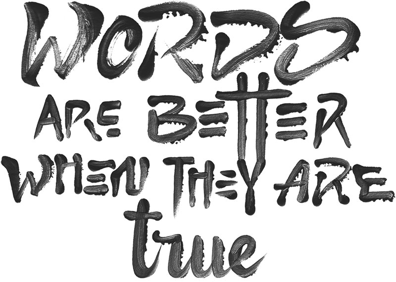 words are better when they are true lettering