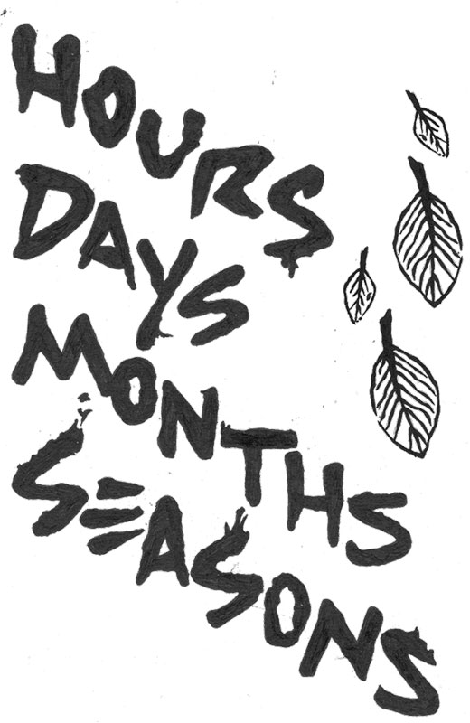 hours days months seasons lettering