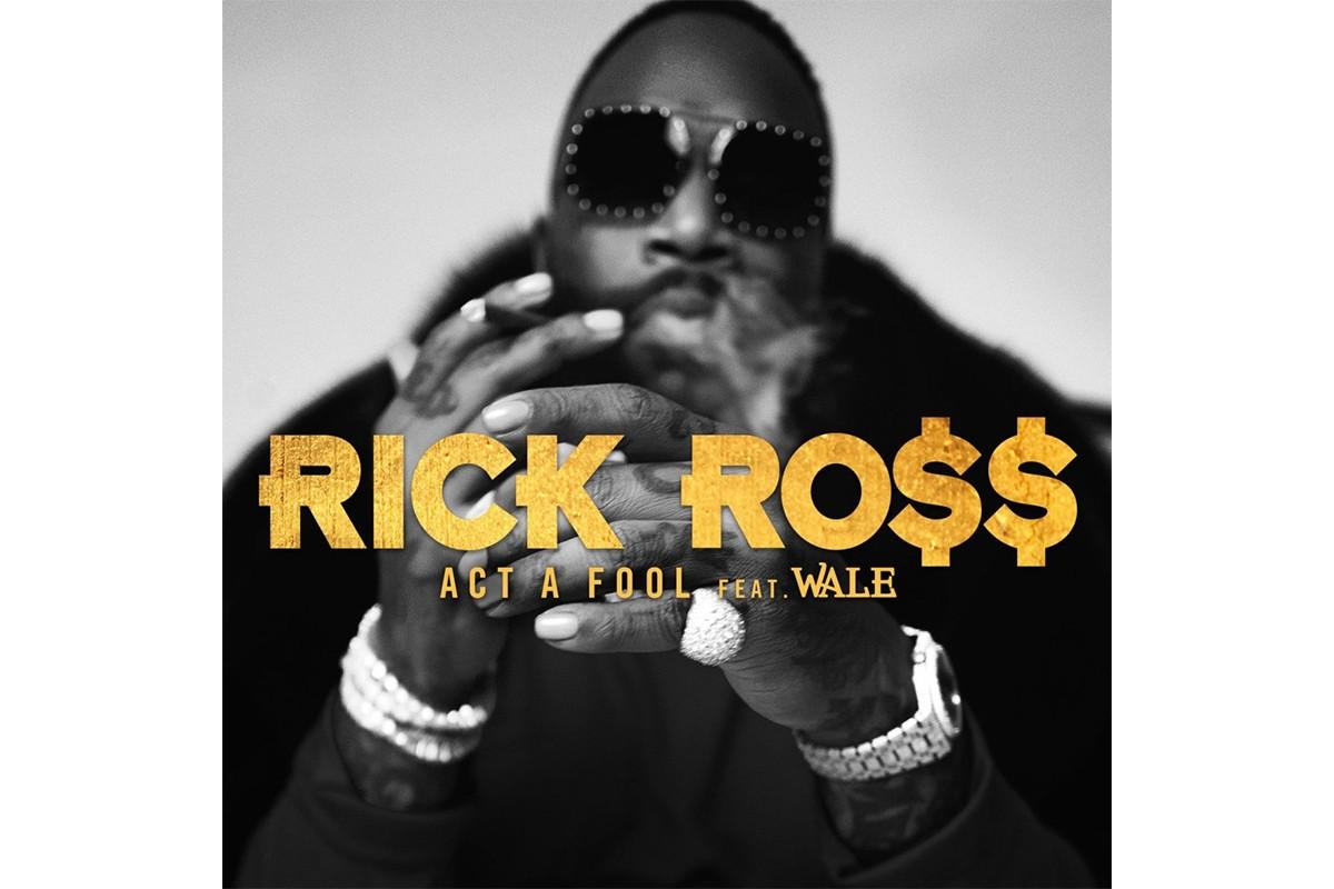 https___hypebeast.com_image_2019_06_rick-ross-wale-act-a-fool-single-stream-1.jpg