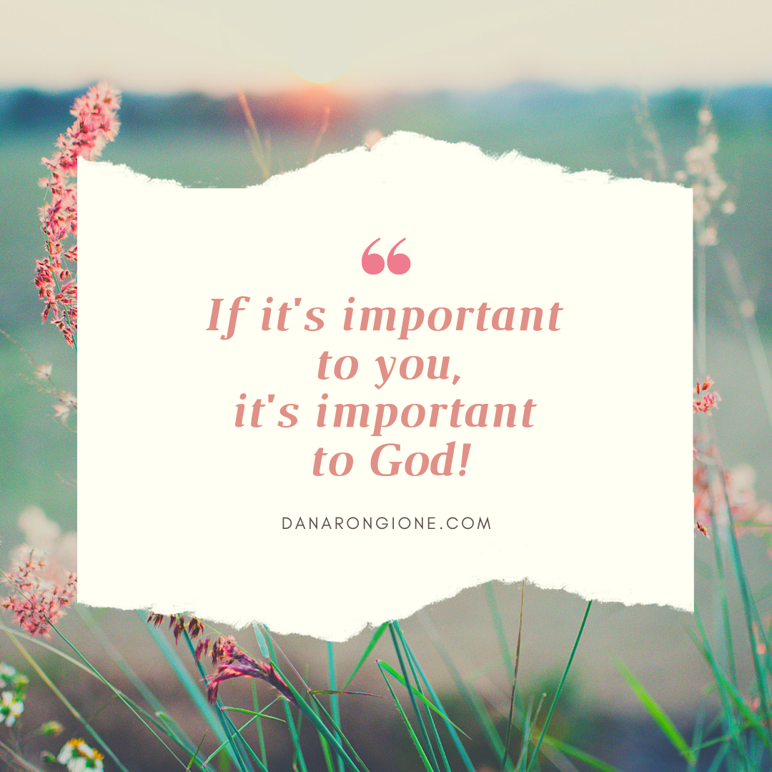 If it's important to you, it's important to God!.png