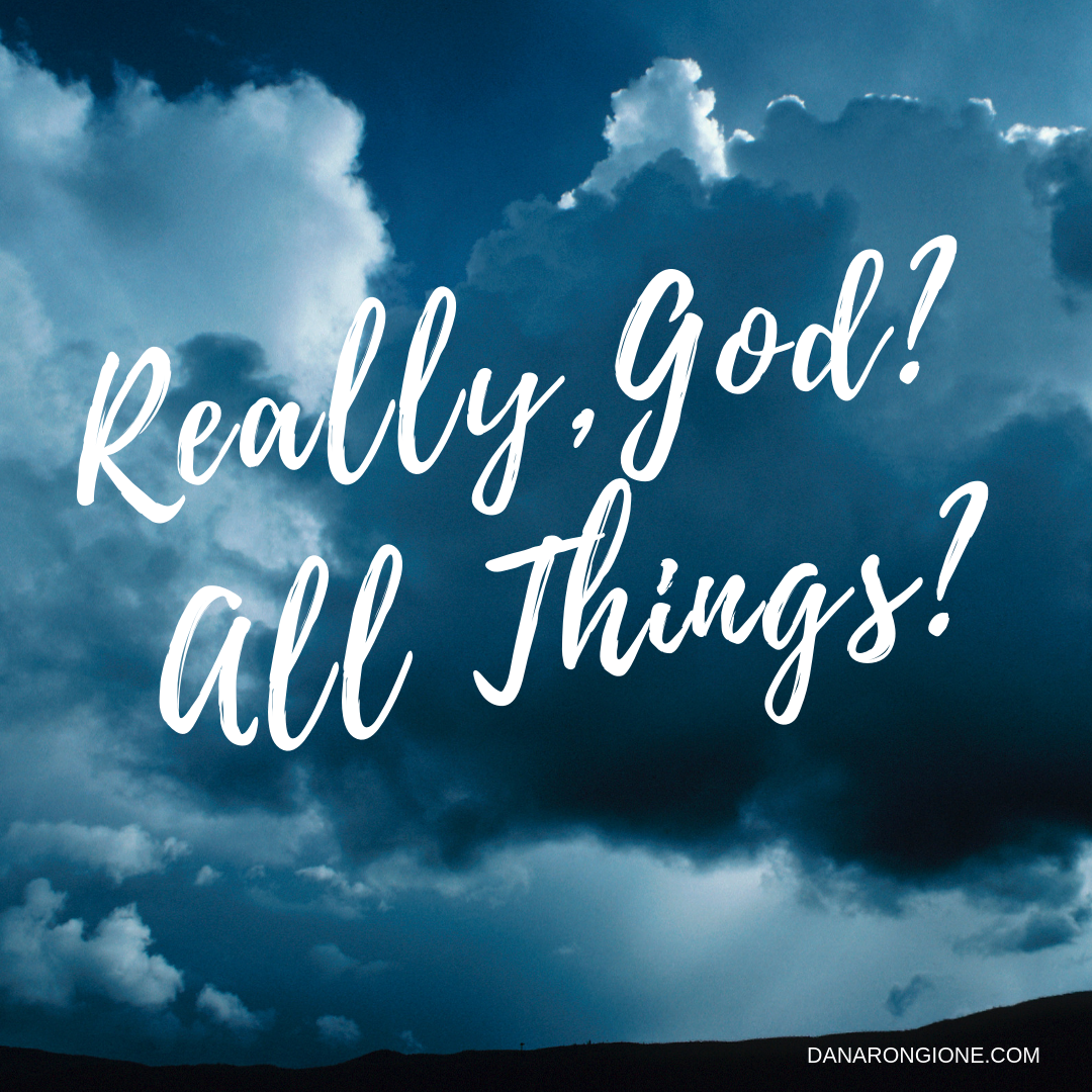 Really, God? All Thigns?.png