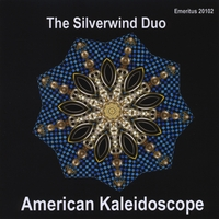 AMERICAN KALEIDOSCOPE includes my composition,  Developing Hues  for flute and bass clarinet Emeritus Records 20102