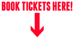 BOOK TICKETS HERE!.png