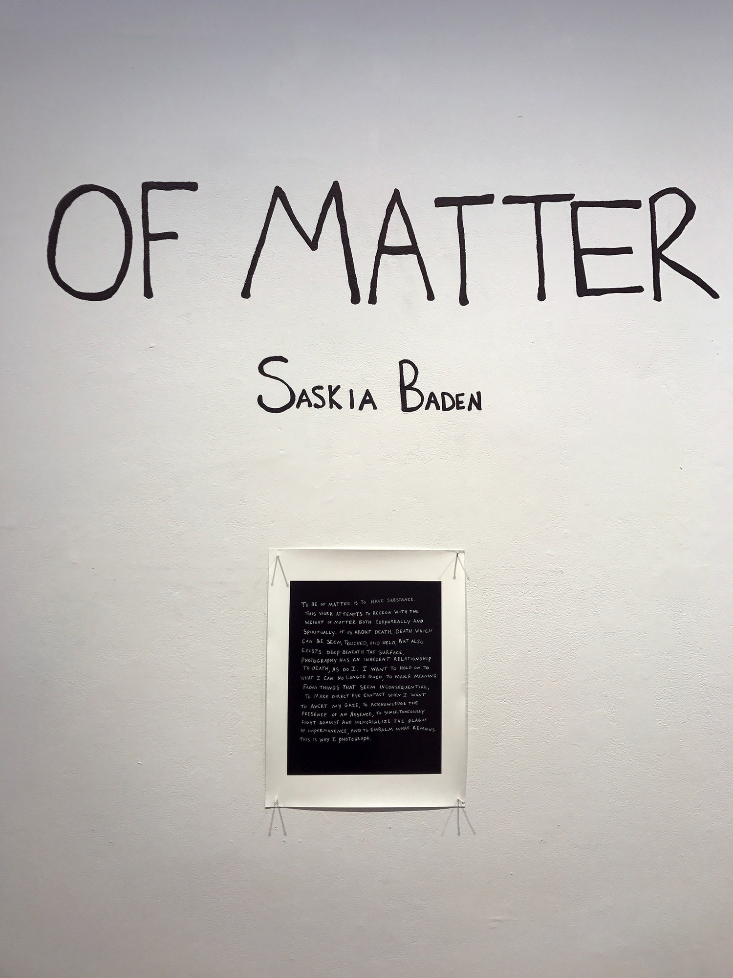 Of Matter     Senior show, Bard College, December 2017