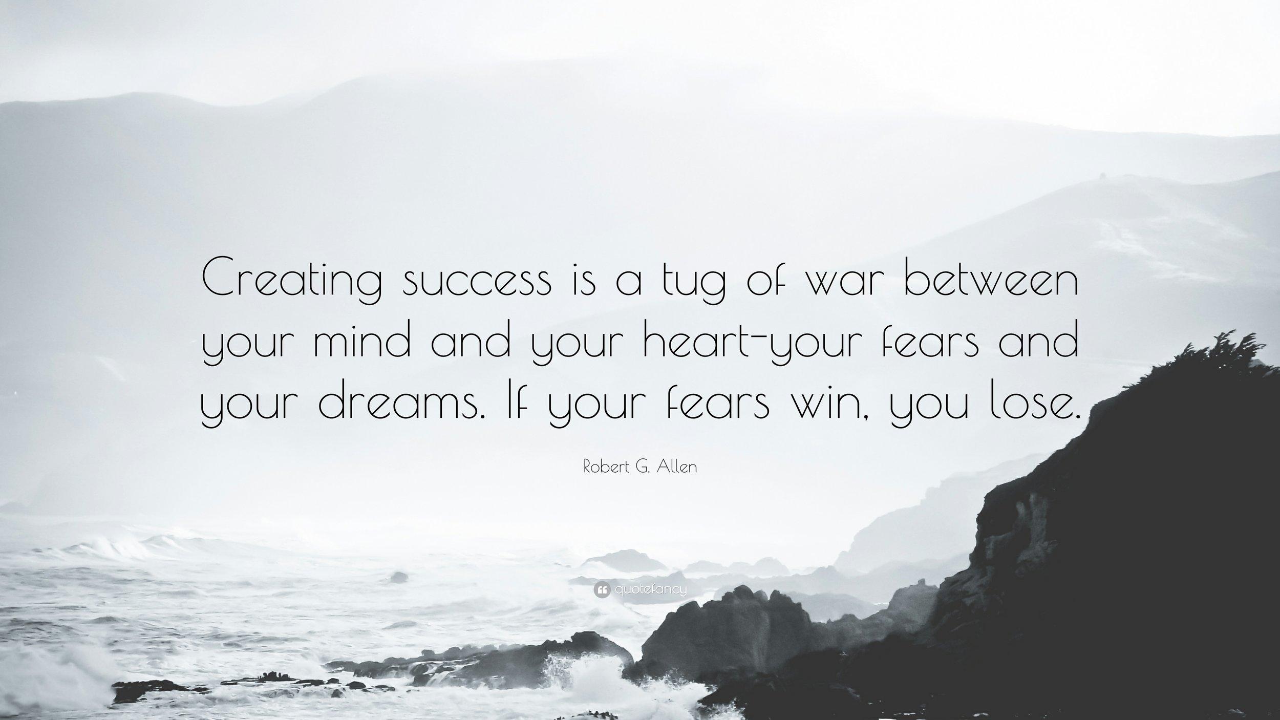 1178595-Robert-G-Allen-Quote-Creating-success-is-a-tug-of-war-between-your.jpg