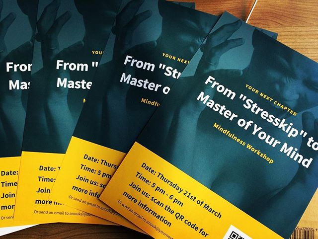 Posters are ready for the workshop at B. Amsterdam.  Would you like to organise a mindfulness workshop? Please contact anouk@yournextchapter.nl  #mindfulness #stress #yournextchapter