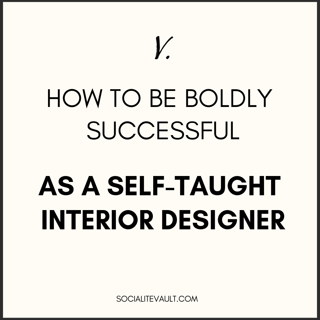 how to be successful as self taught interior designer.png