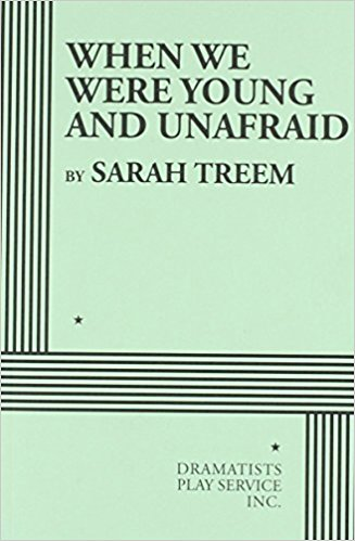 Theater Books: When We Were Young And Unafraid