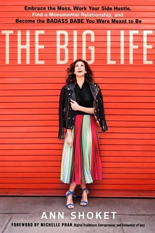 The Big Life   by Ann Shoket