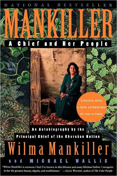 Mankiller: A Chief and Her People by Wilma Mankiller and Michael Wallis