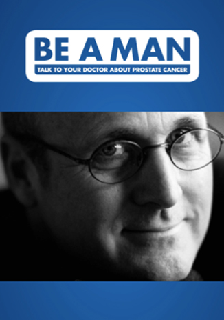Be a man brochure - Prostate cancer facts for men and their families.