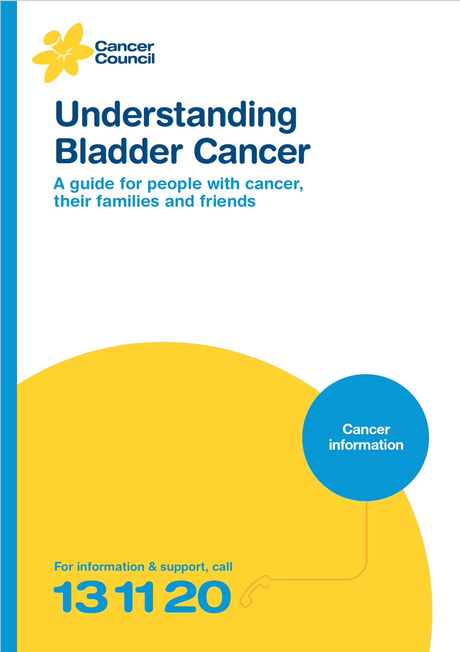 Understanding Bladder Cancer - A guide for people with cancer, their families and friends