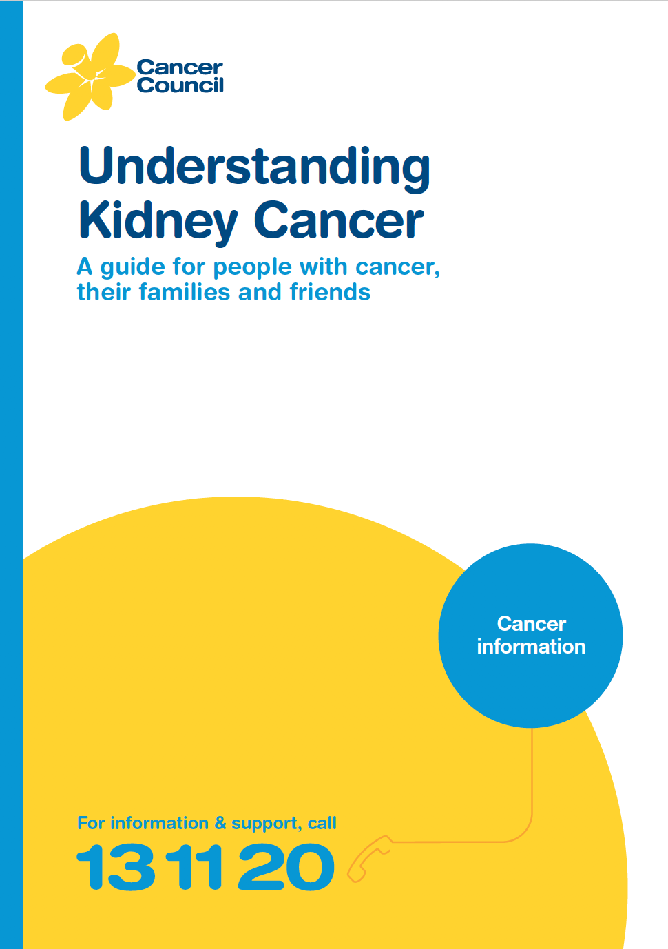 Understanding Kidney Cancer - A guide for people with cancer, their families and friends