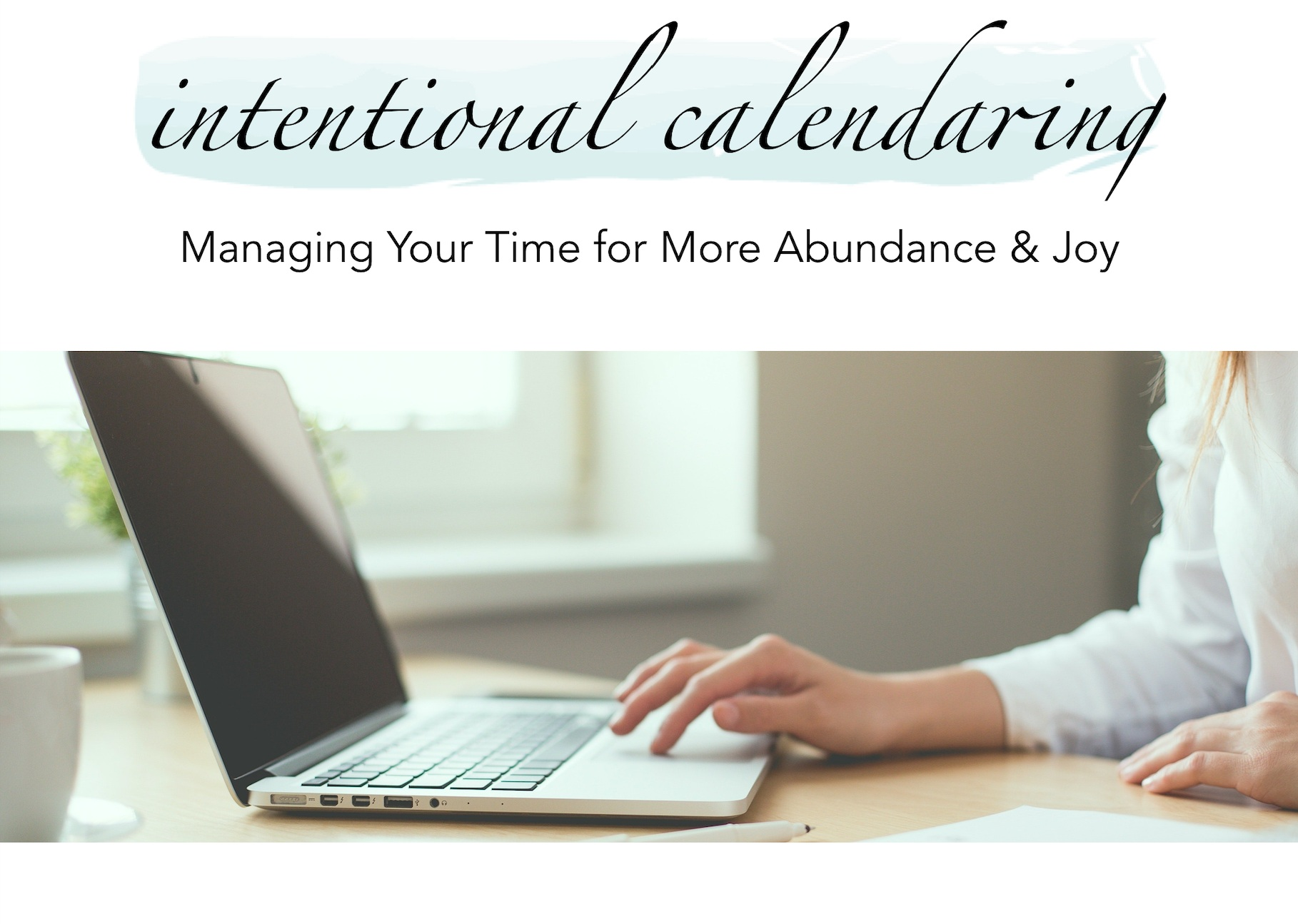 IntentionalCalendarVideo