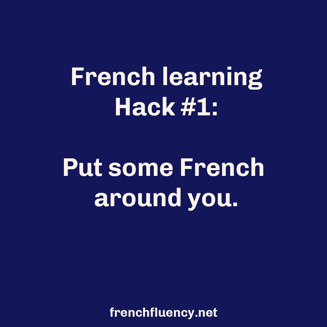 Want to learn French? This is just one of 5 easy French learning hacks that you can use to make your French language study easy, fast and fun.  #learnfrench #frenchlearning #LearnFrenchFast #fluentfrench #frenchvocabulary #frenchgrammar