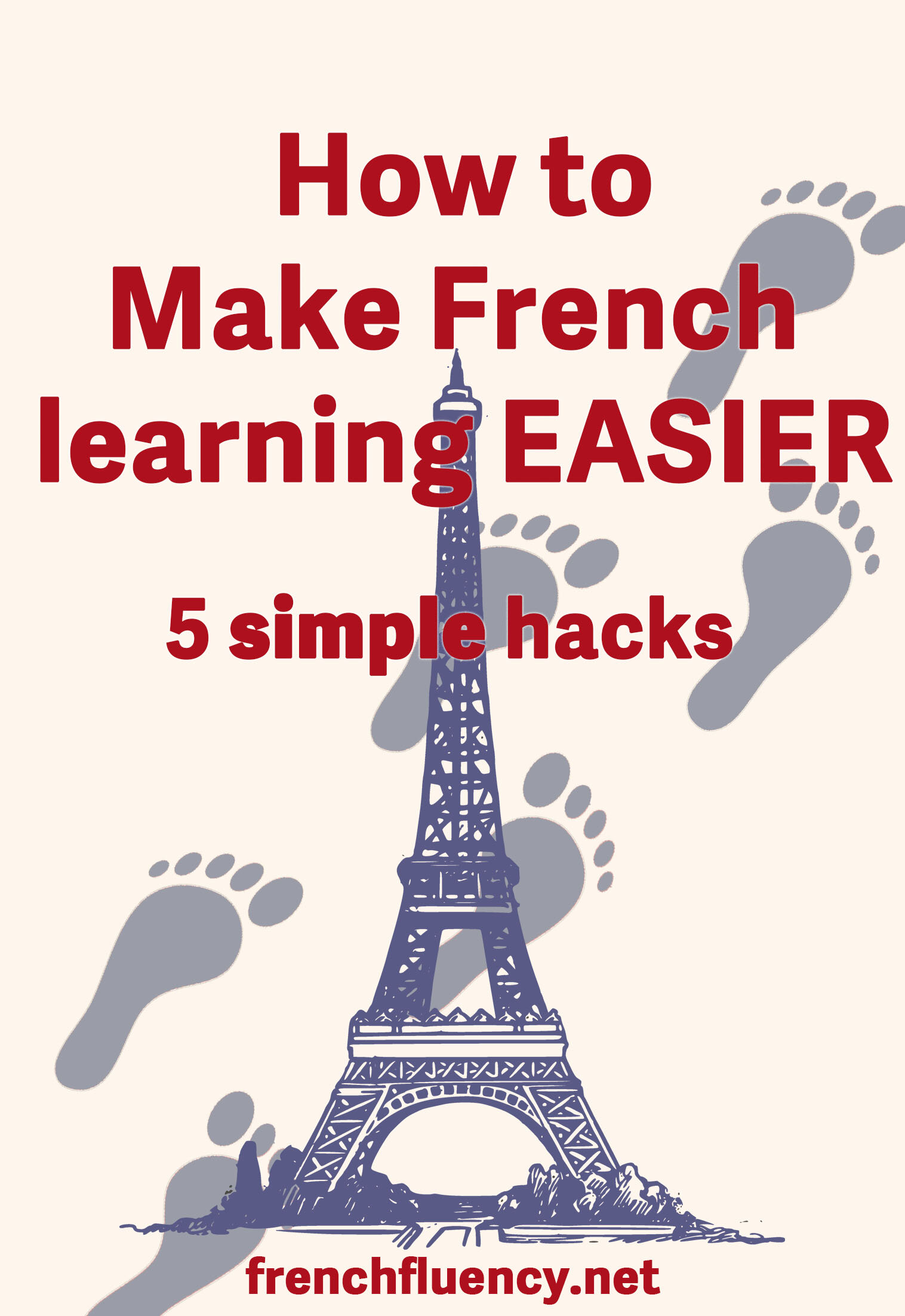 Learn French effortlessly. This article contains all the hacks you need to make French learning so much easier for yourself. Your French study will be easy fast and fun if you follow these tips.  #learnfrench #frenchlearning #LearnFrenchFast #fluentfrench #frenchvocabulary #frenchgrammar