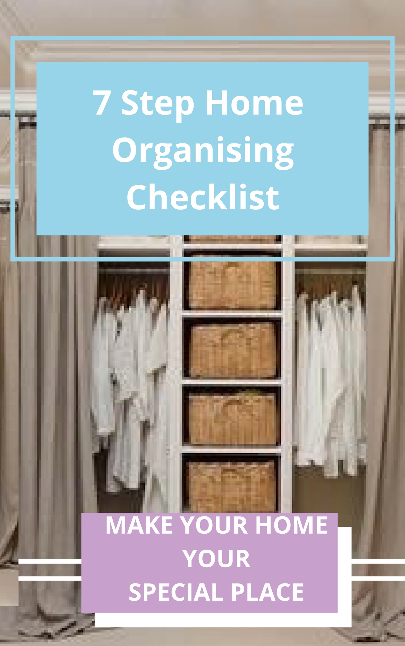 7 Step Home Organising Checklist - Organising starts here ……- use this checklist to get you started- 7 steps to declutter and organise- follow the process and you see resultsDownload your free checklist with my compliments