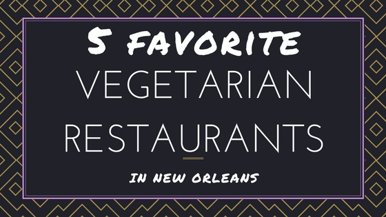 5 FAV VEG REST IN NOLA.jpg