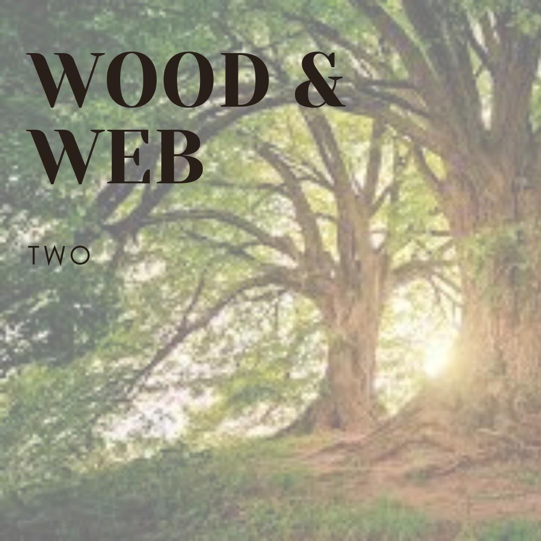 Wood & Web
