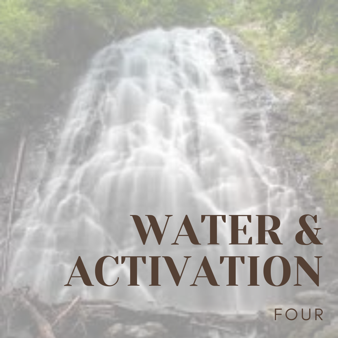 Water & Activation