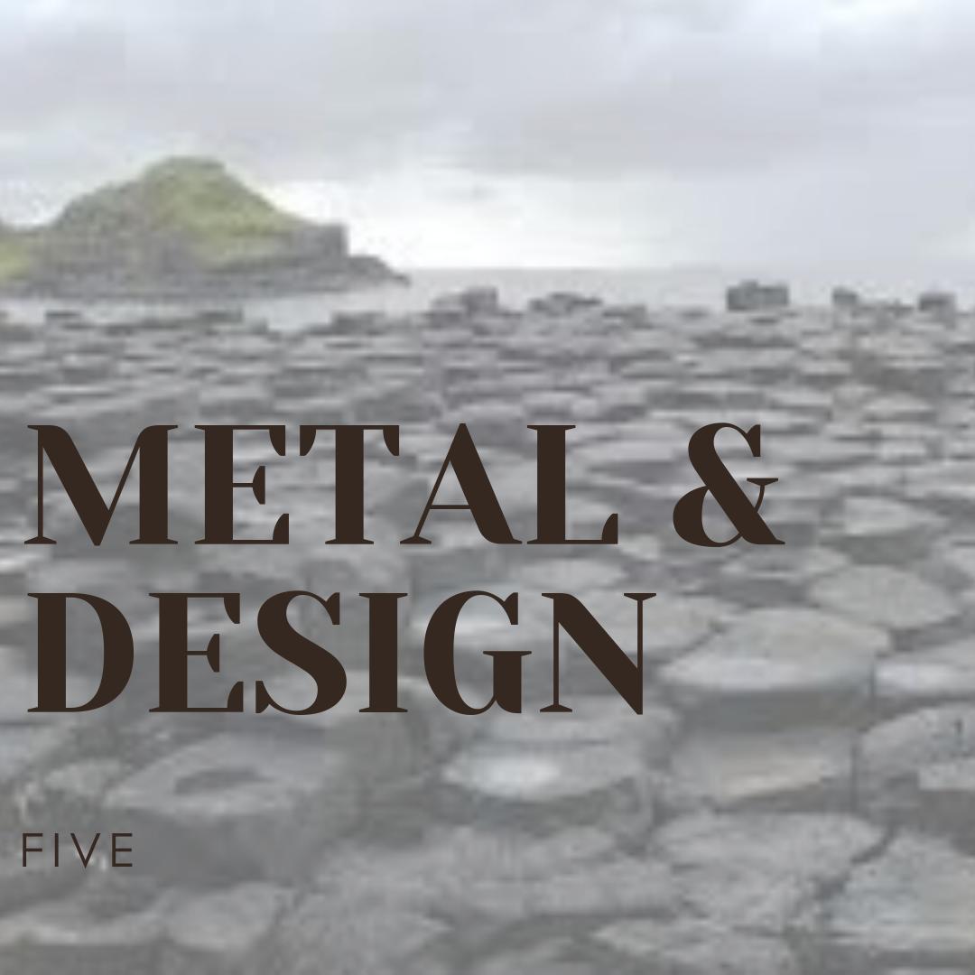 Metal & Design