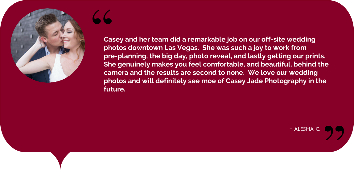top_las_vegas_photographer_casey_jade_photography_inclusive_package_review_testimonial_1.png