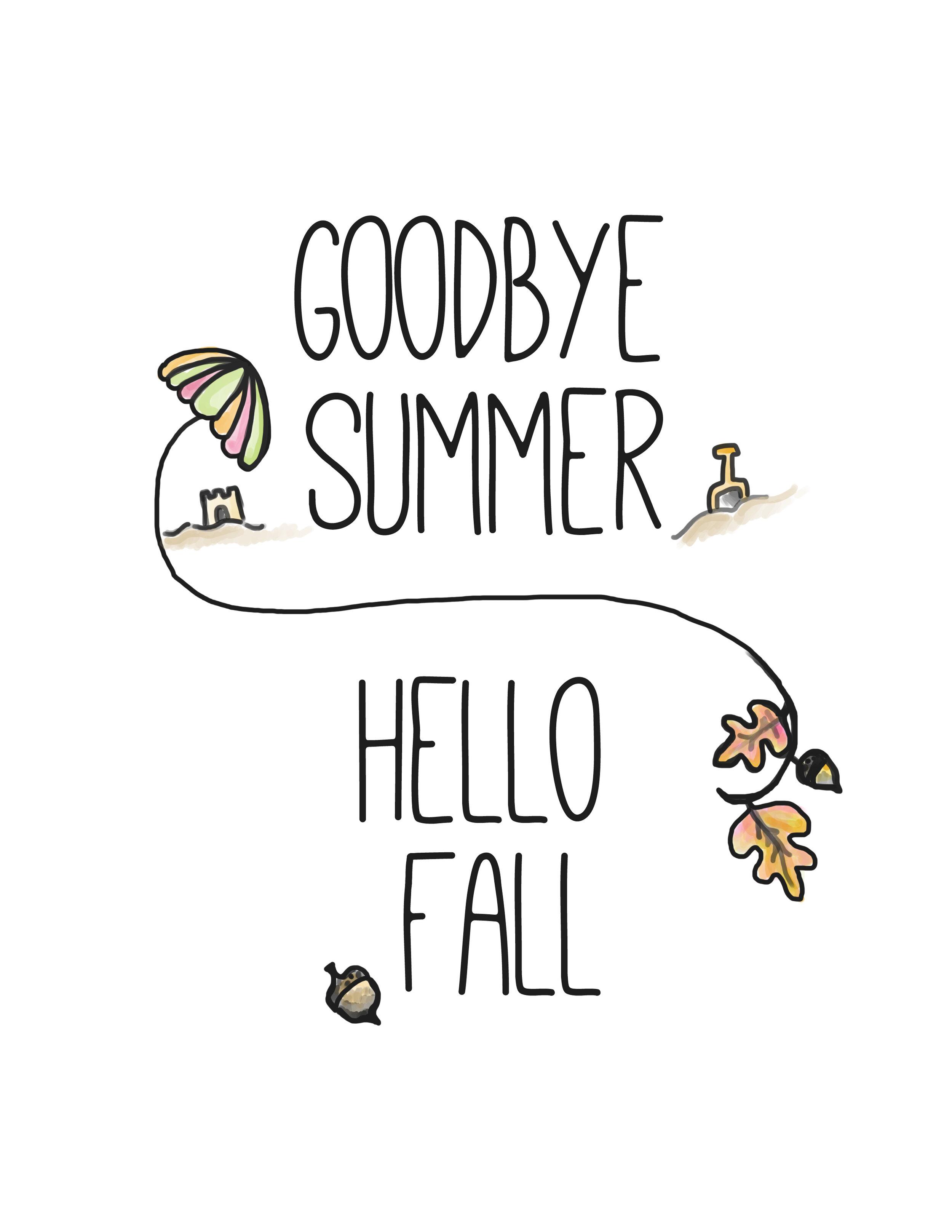 Goodbye-Summer-Hello-Fall-Free-printable.jpg