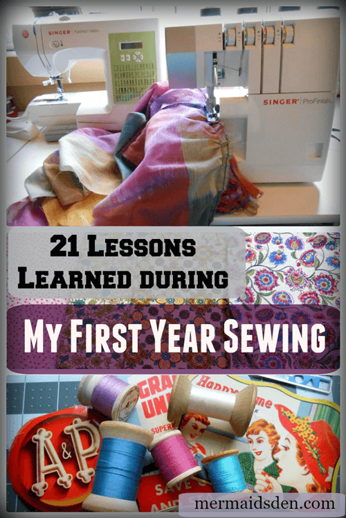 21 Lessons Learned during My First Year Sewing