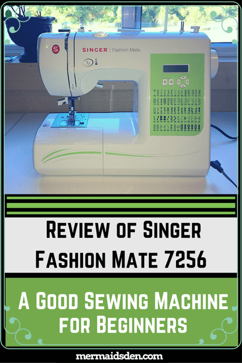 Singer Fashion Mate 7256 Review: A Good Sewing Machine for Beginners