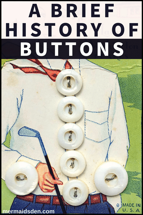 A Brief History of Buttons
