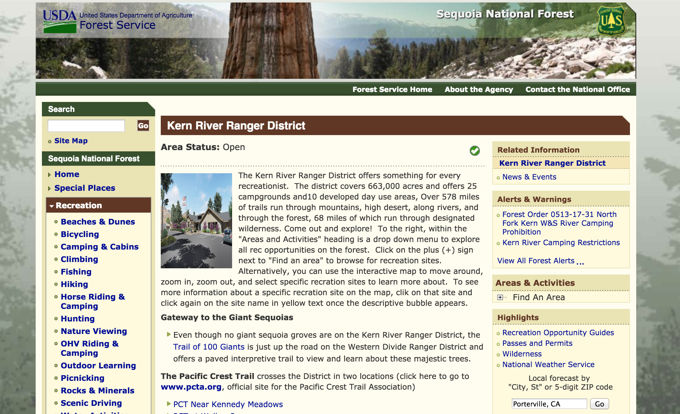 USDA FOREST SERVICE - We started by just searching the National Park we wanted to visit (Sequoia National Forest). It lead us to the USDA website where there was information on each National Park. We looked at each area in Sequoia before settling on the Kern River Ranger District.