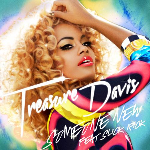Someone New   Treasure Davis featuring Slick Rick Release Date: May 28, 2013