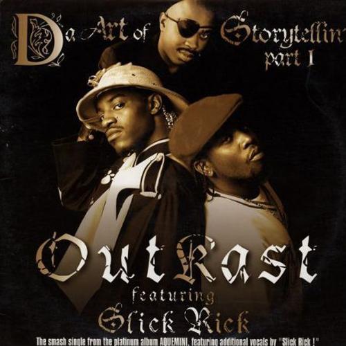 Da Art of Storytellin'   Outkast featuring Slick Rick Release Date: September 29, 1998