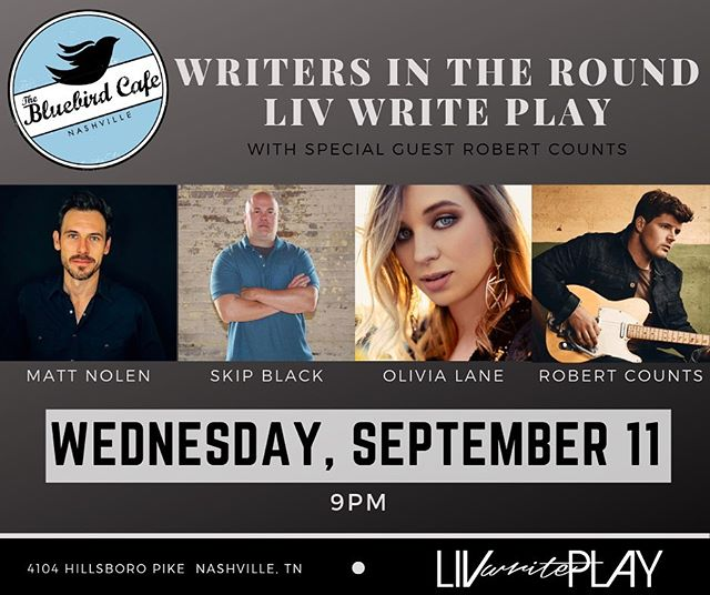 Liv Write Play writer's round at @bluebirdcafetn is Wednesday, September 11 at 9pm! Tickets are on sale now at www.bluebirdcafe.com