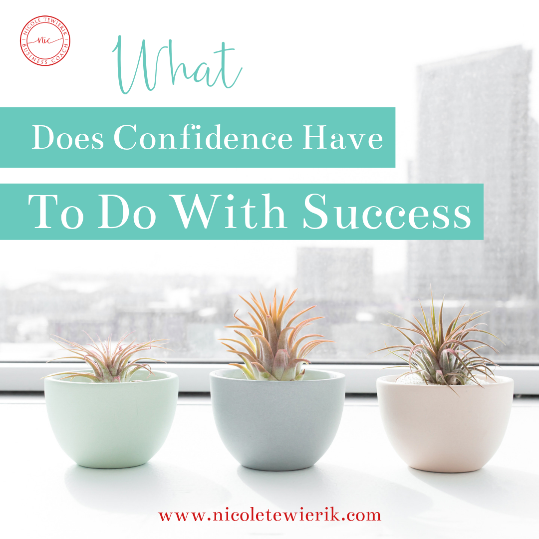 What Does Confidence Have To Do With Success