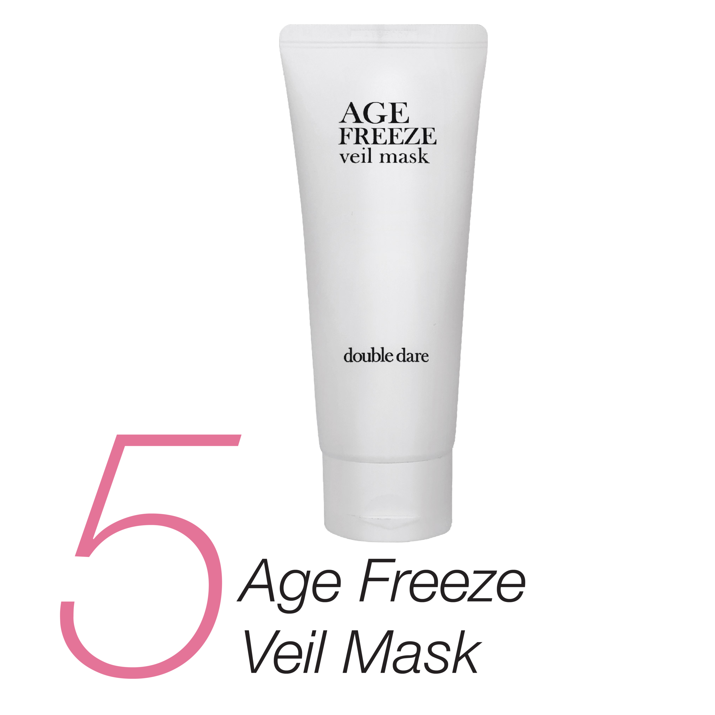 5.    Age Freeze Veil Mask