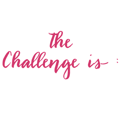 the Challenge is< _.png