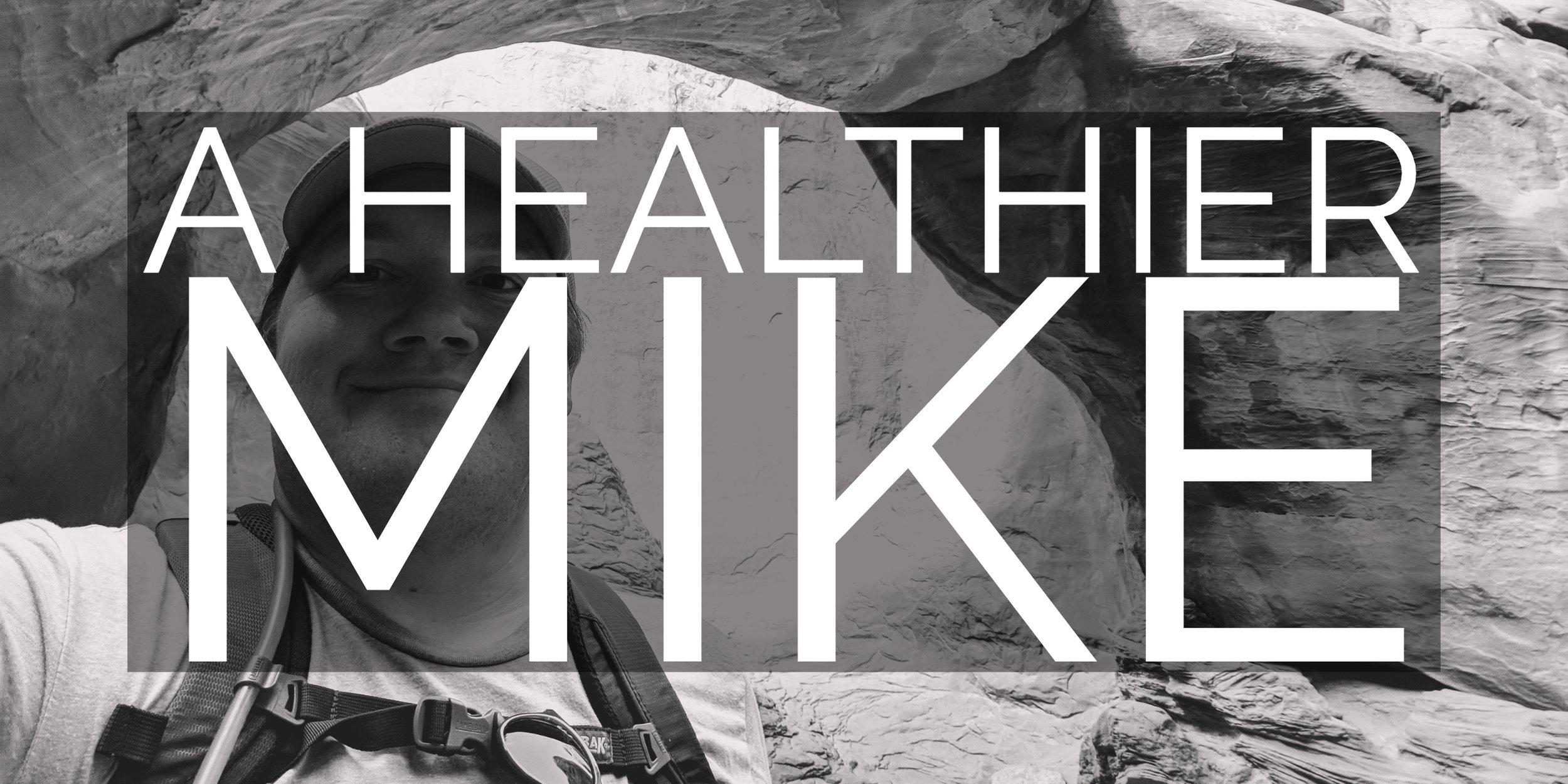 A Healthier Mike Header Copy.jpg