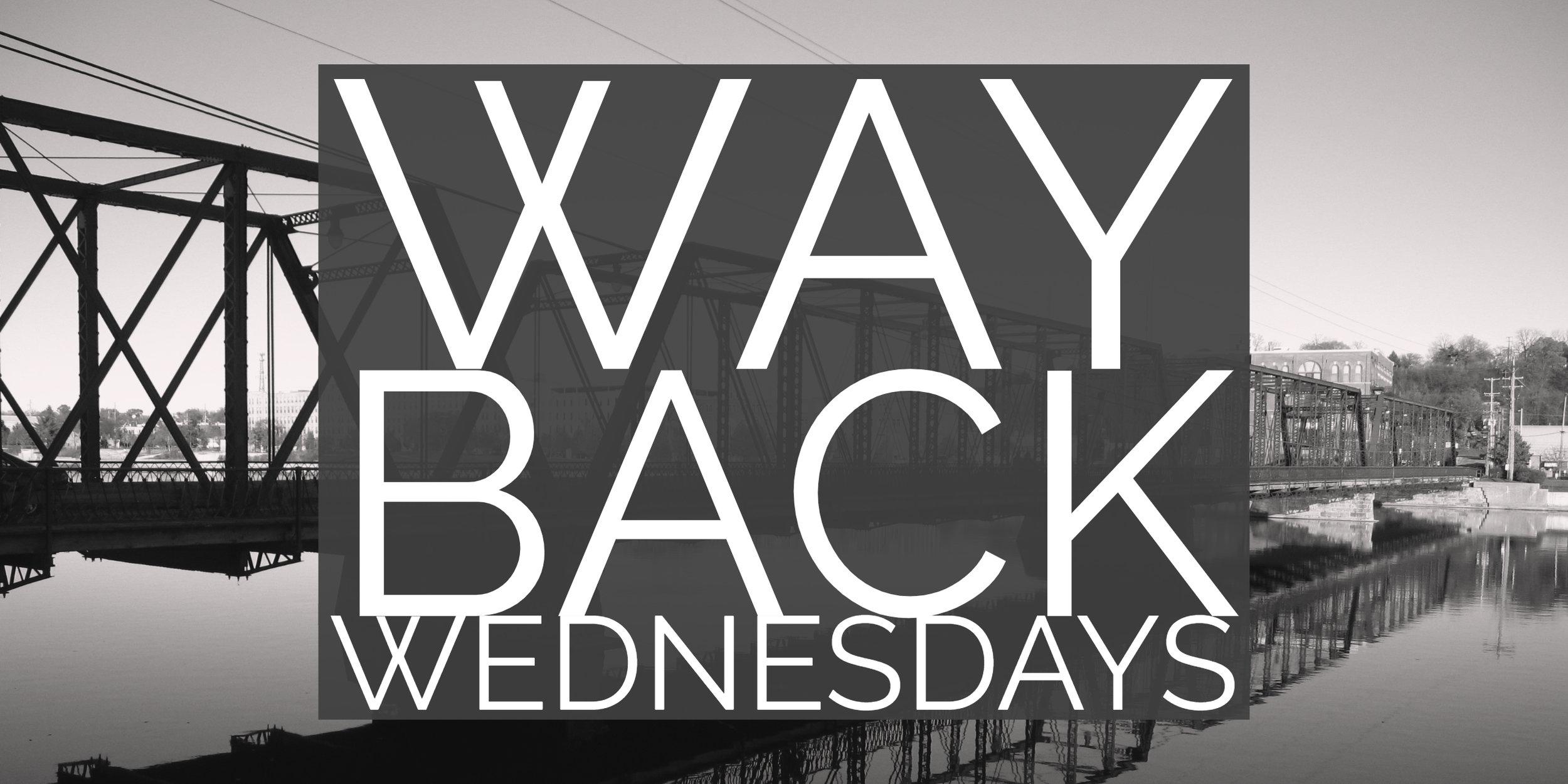 WayBackWednesday Copy (2).jpg