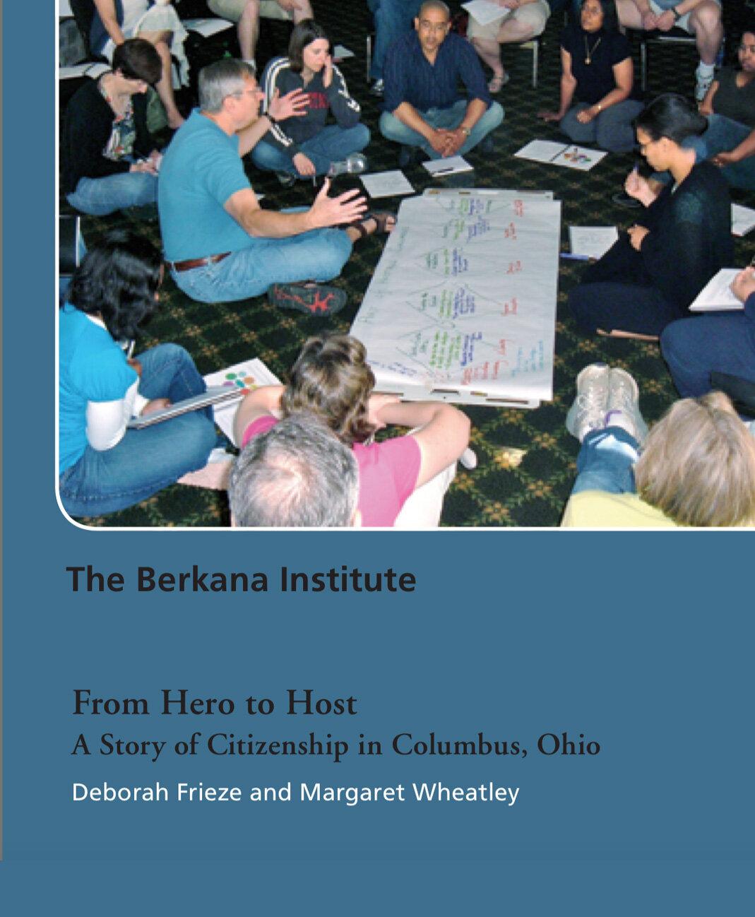 THE BERKANA INSTITUTE: From Hero to Host